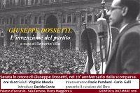 A vent'anni dalla morte: Giuseppe Dossetti, L'invenzione del partito